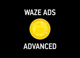 Waze Ads Advanced